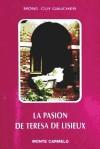 La pasión de Santa Teresa de Lisieux: Guy Gaucher