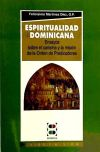 Espiritualidad dominicana: ensayos sobre el carisma y: Martínez Díez, Felicísimo