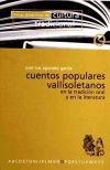 Cuentos populares vallisoletanos: en la tradición oral: José Luis Agúndez