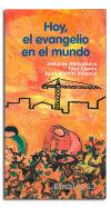 HOY, EL EVANGELIO EN EL MUNDO: Aleixandre, Dolores; Comin,