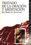 Tratado de la orientación y meditación: Pedro de Alcántara,
