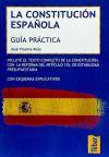 La Constitución Española: guía práctica: Rojo, Jose Vicente