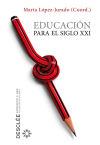 Educación para el siglo XXI: López-Jurado Puig, Marta