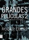 Las grandes películas 2: Roger Ebert