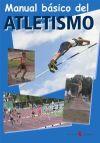Manual básico del atletismo: Hurtado, Paco;Montes, Joan;Serrat,