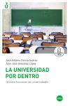 Universidad por dentro, La: cómo funcionan las: García Suárez, José