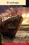 El naufragio: López Gallego, Manuel
