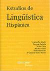 Estudios de lingüística hispánica: Bertolotti, Virginia;Caviglia, Serrana;Costa,...