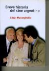 BREVE HISTORIA DEL CINE ARGENTINO: MARANGHELLO,CESAR