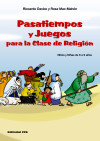PASATIEMPOS Y JUEGOS PARA LA CLASE DE RELIGION: Rosa Mac-Mahón; Davico, Riccardo