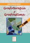 GRAFOTERAPIA Y GRAFOESTIMA: SANCHEZ-BERNUY,ISABEL