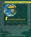 Teleinformática para ingenieros en sistemas de información.: Castro Lechtaler, Antonio