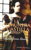 La comunera de Castila: María Teresa Álvarez