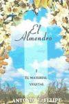 El almendro I: FELIPE, Antonio J.