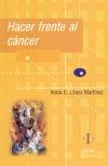 Hacer frente al cáncer: López Martínez, Alicia E.
