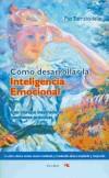 CÃ mo desarrollar la Inteligencia Emocional: Torrabadella, Paz