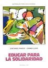EDUCAR PARA LA SOLIDARIDAD: Carmen Llopis; José