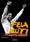Fela Kuti: Espíritu indómito: Sagrario Luna