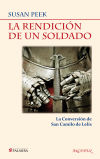 La rendición de un soldado: la conversión: Peek, Susan