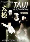 AUTÉNTICO TAIJI DE LA FAMILIA YANG, EL: G.M. FU SHENG