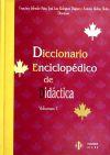Diccionario enciclopédico de Didáctica (Vol 1): Inicio | * | La empresa | * | Los + ...