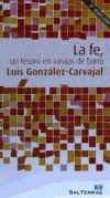 La fe, un tesoro en vasijas de: González-Carvajal Santabárbara, Luis