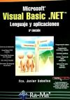 MICROSOFT VISUAL BASIC.NET. LENGUAJE Y APLICACIONES. 3ª: CEBALLOS SIERRA, FCO.