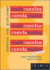 MATECUENTOS. Cuentos con problemas: Joaquín Collantes Hernáez - Antonio Pérez Sanz