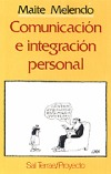 Comunicación e integración personal, 6ª edición: Maite Melendo