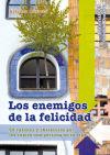 Los enemigos de la felicidad: 50 razones: Alfonso Barreto Nieto