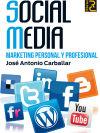 SOCIAL MEDIA MARKETING PERSONAL Y PROFESIONAL: CARBALLAR,JOSE ANTONIO