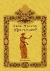 Qué es el arte?: Tolstói, León