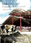 Con comfort : el bienestar de la vaca lechera: Callejo Ramos, Antonio