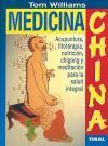 Medicina china.: Tom Williams