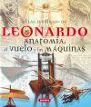 Atlas ilustrado de Leonardo. Anatomía, el vuelo: Cianchi, Marco; Laurenza,
