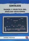 SINTAXIS. TEORIA Y PRACTICA ANALISIS ORACIONAL: Eugenio Cascón Martín