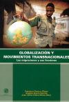 Globalización y movimientos transnacionales.: Las migraciones y: Checa y Olmos,