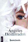 ANGELES DESTERRADOS: BOTELLA SOLER, ANABEL