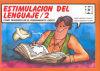 Estimulación del lenguaje, 2: Domínguez Torrejón, Isabel;