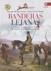 Banderas lejanas: Fernando Martínez Laínez y Carlos Canales