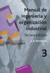 Manual de ingeniería y organización industrial: Maynard Harold B