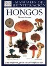 HONGOS. MANUAL DE IDENTIFICACION: Thomas Laessoe