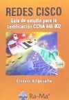 Redes CISCO: Guía de estudio para la: ARIGANELLO, ERNESTO