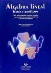 Algebra lineal. Teoría y problemas. Curso para: Pardo Ruiz, Elisa;