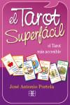 Tarot superfácil, El (Pack): Portela, José Antonio