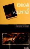 Educar la voluntad: un proyecto personal y: Otero, Oliveros F.