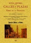 Noticia histórica de las calles y plazas de Jerez de la Frontera: Muñoz y Gómez, Agustín