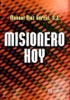 MISIONERO HOY: Manuel Díaz Gárriz,