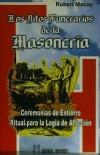 RITOS FUNERARIOS DE LA MASONERÍA, LOS: MACOY, R.