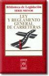 Ley y Reglamento General de Carreteras: Departamento de Redacción